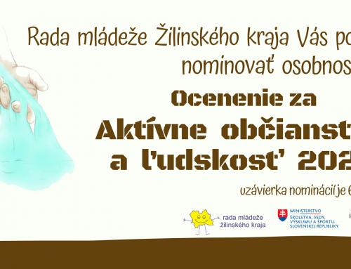 Výzva na predloženie návrhov  na ocenenie za aktívne občianstvo a ľudskosť 2020 v Žilinskom kraji.